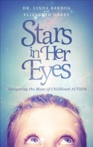 Stars in Her Eyes –Navigating the Maze of Childhood AUTISM